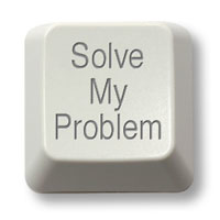 "Where's Your ""Solve My Problem"" Button?"